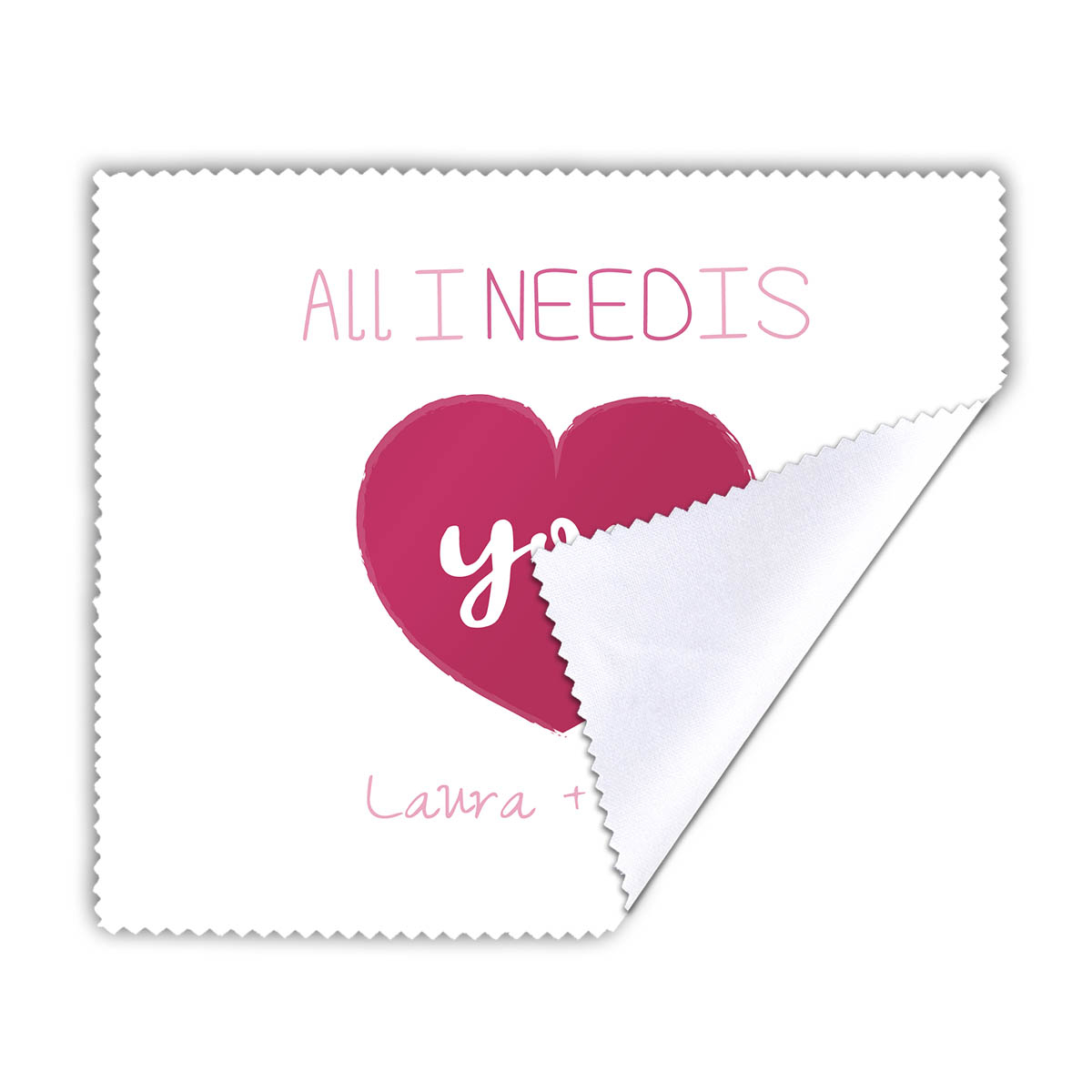 Personalisierbares Brillenputztuch All I Need Is You