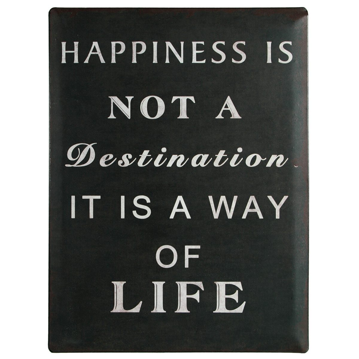"Nostalgie-Blechschild ""Happiness is not a destination …"""