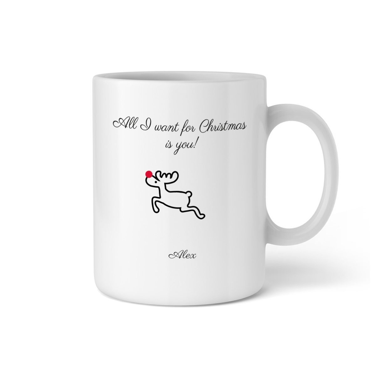 Weihnachts-Spruch All I want for Christmas is you! - Tasse