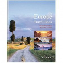 The Europe Travel Book: Die faszinierendsten Reiseziele Europas
