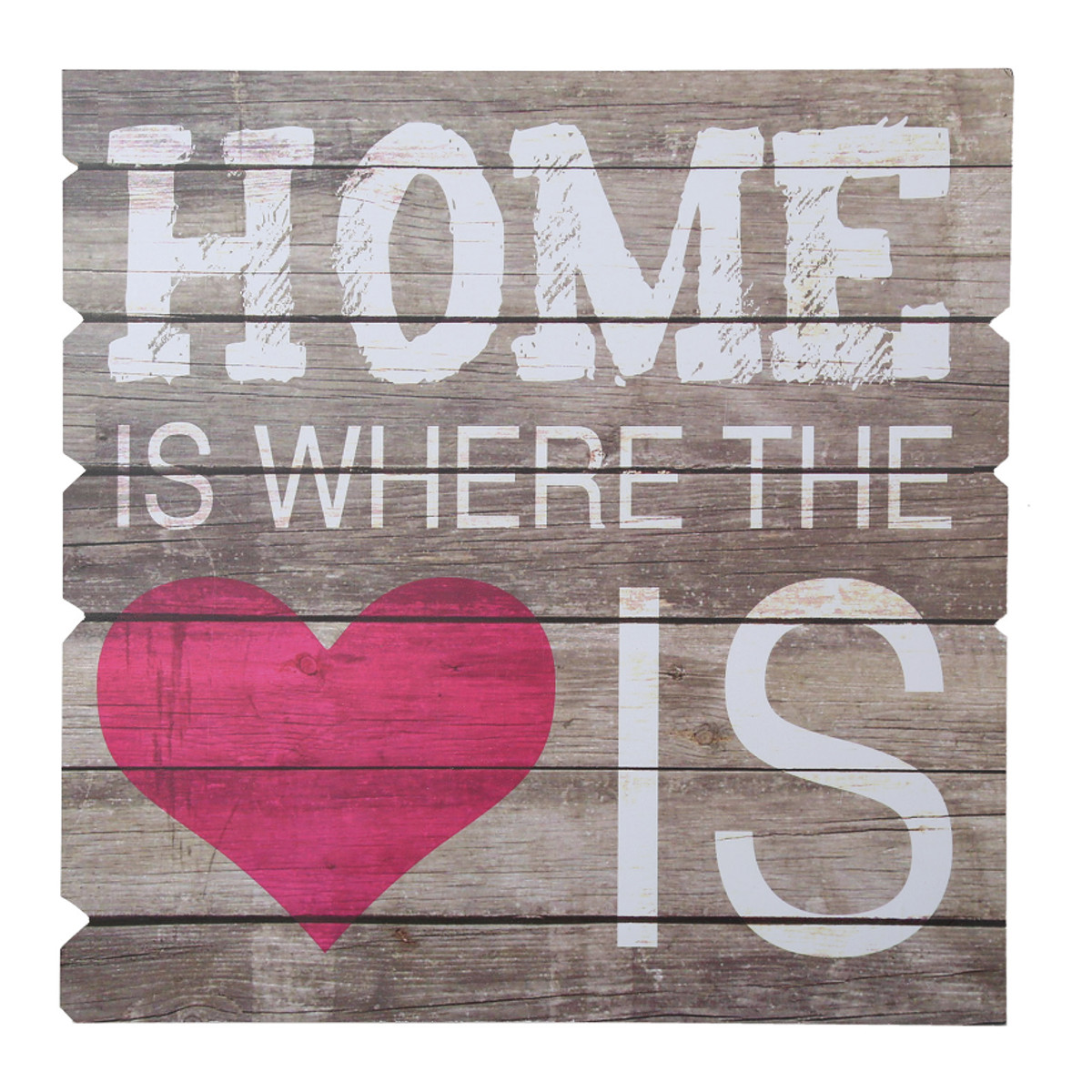 Holzschild Home Is Where The Heart Is